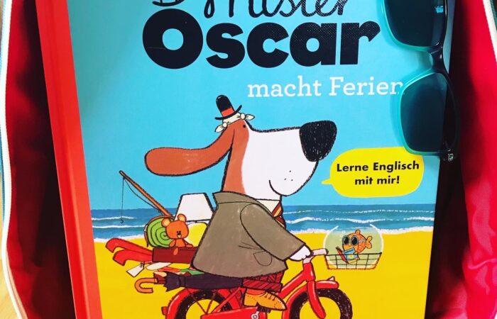 Kinderbuch Mister Oscar macht Ferien